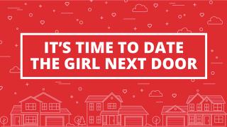 IT'S TIME TO DATE THE GUY NEXT DOOR